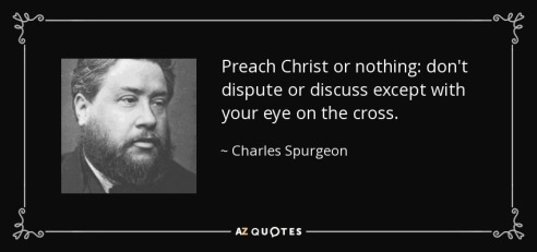 chs-preach-christ-or-nothing-don-t-dispute-or-discuss